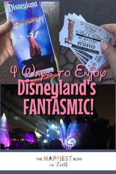 4 Ways to Enjoy Disneyland's Fantasmic! | The Happiest Blog on Earth