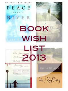 Book Wish List For 2013: a small collection of 10 really important books to read. From Jack London to Mark Twain, there's a book for every reader you know.