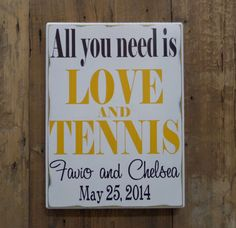 All you need is LOVE and TENNIS Personalized Wedding by CSSDesign, $40.00