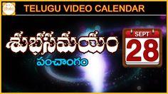 Shubha Samayam brings you today's i.e. 28th September, 2016,Wednesday , Panchangam by Brahma Sri Thippabhatla Shankara Sastry. Exclusive Telugu video Calendar on Bhakti.