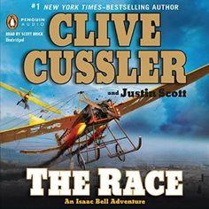 The Race: An Isaac Bell Adventure, Book 4 | [Clive Cussler, Justin Scott]