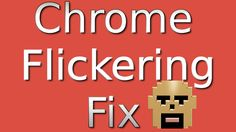 Stop Google Chrome From Flickering Google Chrome, Linux, Youtube, Linux Kernel, Youtubers, Youtube Movies