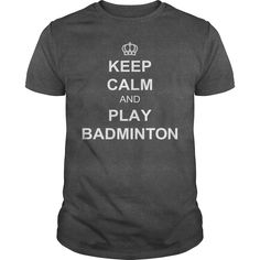 Keep Calm and Play Badminton