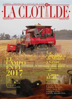 En Expoagro2017 se entrego #LaClotilde impresa  #Edicion40  #campo #cultura #agronegocios  #suscribite info www.laclotilde.com Facebook