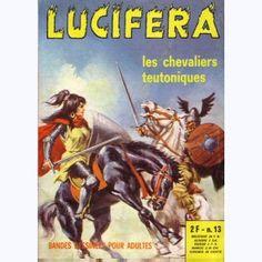 Lucifera : n° 13, Les chevaliers teutoniques