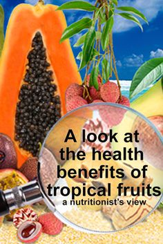 Get a nutritionist's view on tropical fruit. http://www.brookstropicals.com/nutritionist_views/
