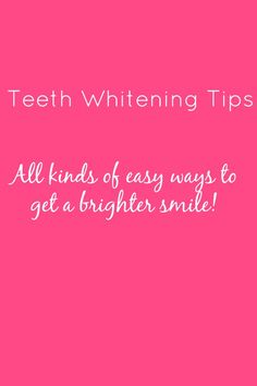 Looking for EASY ways to get your teeth whiter? Here are 9 ways to get a brighter smile. #teeth #whitening #whiter