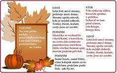 podzimní básničky, básničky o podzimu Aa School, School Clubs, Kindergarten, Spanish Lessons, Kids Education, Elementary Schools, Montessori, Homeschool, Drake