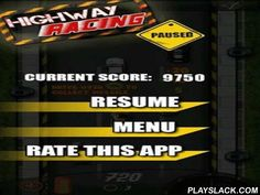 Highway Racing  Android Game - playslack.com , Highway Racing - a quite acceptable racing passageway in which you, directing  a vehicle, will elude other automobiles, make knocked  and thus, open in them missiles. collect hormone and feelings from vehicle steering  at a high speed. You are waited for by 4 impressive areas. No maximums, simply shoot and move forward. incredible physics. Management by means of G-sensor.