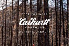 Carhartt : Best for Wear - Working Grament