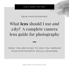 What lens should I use and why? Camera Lens Guide for Photography