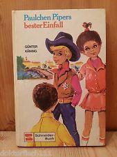 Paulchen Pipers bester Einfall Günter Käning Schneider Buch 1970 55 Seiten