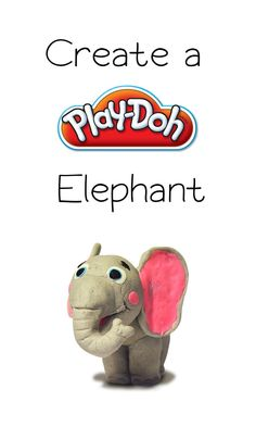 Roll a ball of Play-Doh compound into an cute and quirky elephant