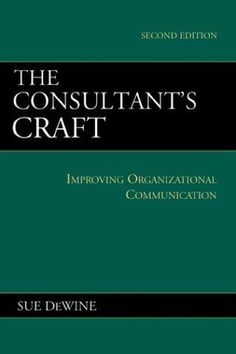 The consultant's craft by Sue DeWine (Hanover College President).