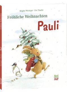 Fröhliche Weihnachten, Pauli von Brigitte Weninger http://www.amazon.de/dp/3314102445/ref=cm_sw_r_pi_dp_AE1Gub01MYYCE