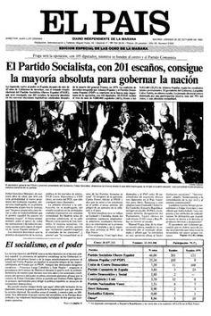La portada de el periódico El País, publicado en Madrid,encarna la victoria electoral socialista con Felipe González en octubre de 1982.La decadencia de UCD provocó la mayoría absoluta del PSOE en las elecciones.Mantuvo el poder por la ausencia de oposición (AP se renovó formando el PP y el PCE se integró a IU) y conjugaron medidas liberales y socialdemócratas.Aspiraron a afianzar la democracia,integrar España a Europa y lograr el bienestar.Su declive vino por problemas como la corrupción y…