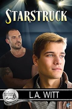 Ultra Meital Reviews: Starstruck (Bluewater Bay #1) [Levi & Carter] by L.A. Witt ~~~ ★ ★ ★ ★ ~~~ #UltraReviews, #Review, #BluewaterBay, #LAWitt