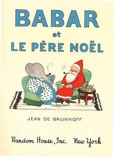 BABAR ET LE PERE NOEL by Jean De Brunhoff