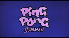 Ping Pong Summer Opening Title Sequence