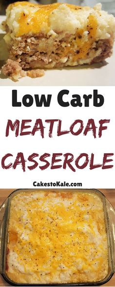 Healthy Meatloaf Casserole. Low Carb and Low Calorie! Made with a creamy cauliflower mash.