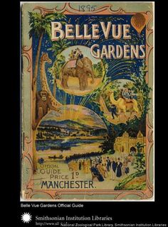 Great Britain- Belle Vue Gardens Official Guide Manchester & London: G.Falkner & Sons, From the National Zoological Park Libraries Elephant Ride, Extinct Animals, Animals Photos, My Heritage, Orangutan, Historical Photos, Cool Things To Make, A Team, Manchester