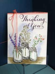 Ti Holtz Sampers Anonomys Flower Jar stamp set. Papertrey Ink sentiment. Thinking of you card by Melodie