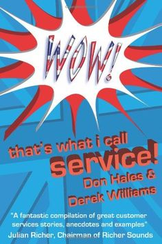 Download free Wow! That's What I call Service: Stories of Great Customer Service from the Wow! Awards pdf