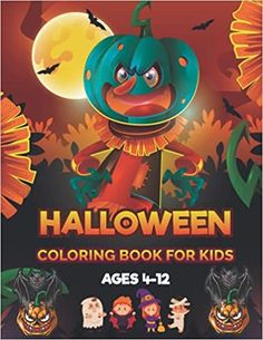 Halloween Coloring Book For Kids Ages 4-12: Spooky, Fun, Tricks and Treats Coloring Pages for Kids   Halloween Gifts for Kids, Teens, Ages 4-8,8-12   ... Halloween Coloring Pages for Children !: House, Rana Halloween: 9798483149934: Amazon.com: Books Halloween Coloring Pages, Coloring Pages For Kids, Coloring Books, Spooky Scary, Scary Halloween, Halloween Activities, Book Activities, Guessing Games For Kids, Books For Boys