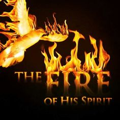 56 best holy ghost fire images bible verses faith spirituality