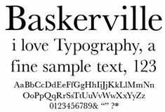 Baskerville poster, type designed by John Baskerville Poster made by http://luc.devroye.org/choice.html