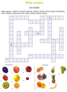 les fruits. Mots croisés Kids Crossword Puzzles, Maths Puzzles, French Flashcards, French Worksheets, French Language Lessons, French Lessons, French Teacher, Teaching French, French Numbers