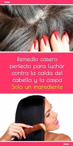 Remedio casero perfecto para luchar contra la caída del cabello y la caspa. ¡Solo un ingrediente!