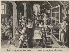 Jan Collaert I (Netherlandish, ca. 1530–1581) - New Inventions of Modern Times [Nova Reperta], The Invention of Book Printing, plate 4, engraving, 27 × 20 cm, ca. 1600 https://www.metmuseum.org/toah/works-of-art/34.30(5)/