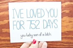 Funny Anniversary Card - I've Loved You For xxx Days, You Lucky Son of a Bitch. Love card. Customizable card. on Etsy, $4.25