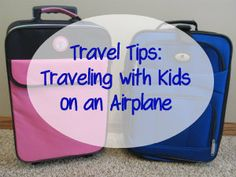 Travel Tips: Traveling with Kids on an Airplane - Family Fun in Omaha