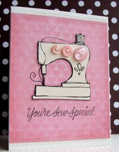 https://flic.kr/p/8heAeq | You're Sew Special | Simple hybrid card using Hero Arts Sew Crafty digikit. Details here. And check out my buttons challenge HERE.