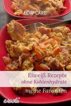 Meine liebsten Eiweiß Rezepte, fast ohne Kohlenhydrate - Frühstück bis Abendessen Low Carb ...