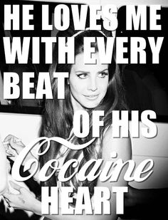 Lana Del Rey #lyrics | And I'm Off To The Races