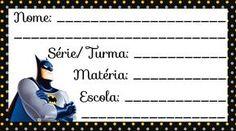 Etiqueta Escolar para Imprimir Batman Batman, Sheila, Toy Story, Education, Biscuit, Names, Stickers, Girls, Index Cards