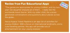 """Pacca Alpaca Travel Playtime is an app full of activities for young children. With a focus on international landmarks, and a cute traveling partner, this app will provide lots of entertainment for your young explorer."" Muchas gracias for the Fluffy review Fun Educational Apps!http://www.funeducationalapps.com/2015/11/pacca-alpaca-a-worldwide-adventure.html"
