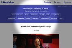 Introducing Watching, a New TV and Film Website - NYTimes.com
