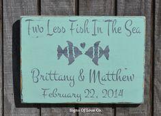 Personalized Beach Wedding Gift Beach Wedding Sign Lake Decor Ideas Two Less Fish Themed Sea Summer Sign Rustic Wood Mint Green, Aqua, Gray