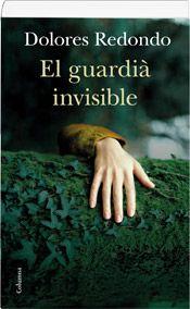 El guardià invisible Dolores Redondo