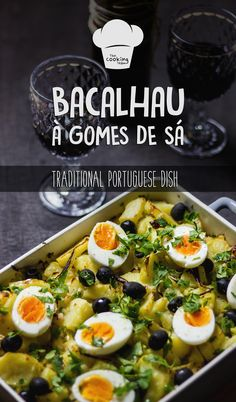 Bacalhau a Gomes de Sa (Traditional Portuguese dish with cod fish! )