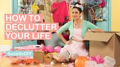 LOve Suzelle! She's a scream:) SuzelleDIY - How to Declutter Your Life