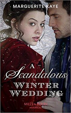 Buy A Scandalous Winter Wedding (Mills & Boon Historical) (Matches Made in Scandal, Book by Marguerite Kaye and Read this Book on Kobo's Free Apps. Discover Kobo's Vast Collection of Ebooks and Audiobooks Today - Over 4 Million Titles! Ballrooms, Match Making, Wedding Matches, Wedding Book, Losing Her, Scandal, Maid, My Books, Audiobooks