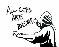 All Cops are Bastards #spray