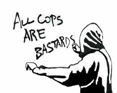 All Cops are Bastards #spray