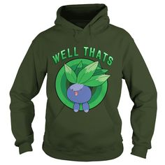 Well Thats T-Shirt #gift #ideas #Popular #Everything #Videos #Shop #Animals #pets #Architecture #Art #Cars #motorcycles #Celebrities #DIY #crafts #Design #Education #Entertainment #Food #drink #Gardening #Geek #Hair #beauty #Health #fitness #History #Holidays #events #Home decor #Humor #Illustrations #posters #Kids #parenting #Men #Outdoors #Photography #Products #Quotes #Science #nature #Sports #Tattoos #Technology #Travel #Weddings #Women
