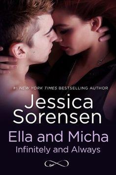 Ella and Micha: Infinitely and Always (The Secret, #4.6) by Jessica Sorensen